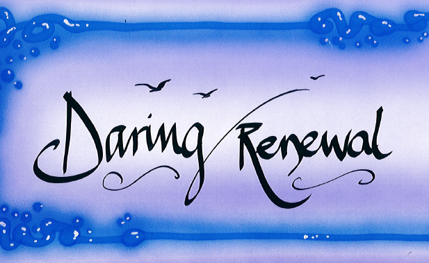 Daring Renewal: The Haven's Word of The Year