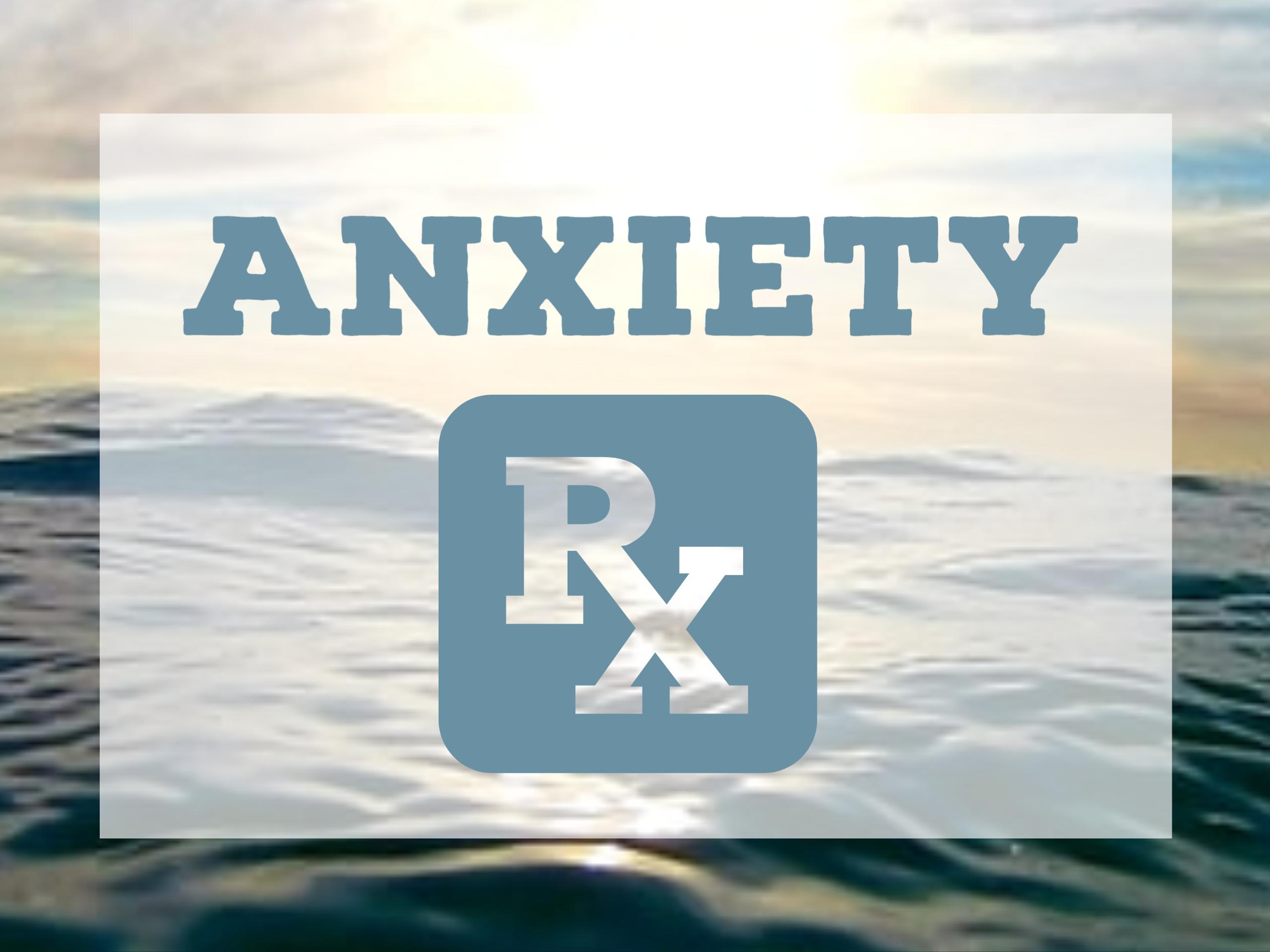 Anxiety Rx Blog